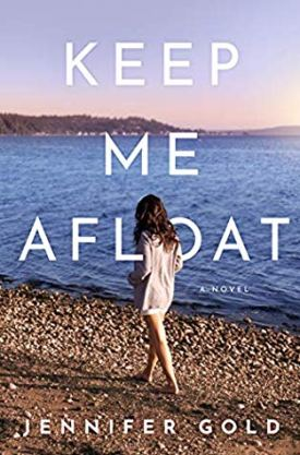 #BookReview Keep Me Afloat by Jennifer Gold @jengoldauthor @AmazonPub @LUAuthors #KeepMeAfloat