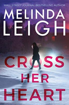 #BookReview Cross Her Heart (Bree Taggert #1) by Melinda Leigh @MelindaLeigh1 @AmazonPub #montlakeromance