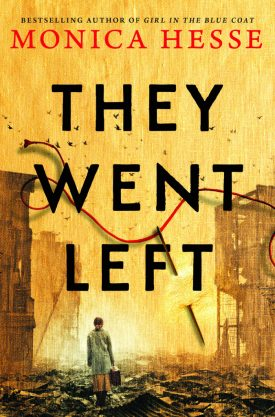 #BookReview They Went Left by Monica Hesse @MonicaHesse @littlebrown @HBGCanada #TheyWentLeft