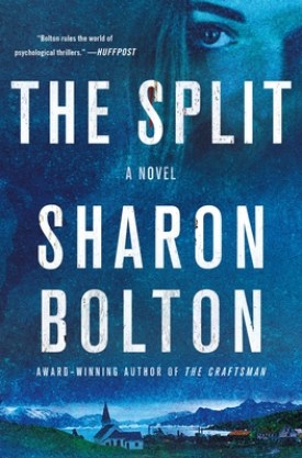 #BookReview The Split by Sharon Bolton @AuthorSJBolton @MinotaurBooks @StMartinsPress #MinotaurInfluencers #TheSplit