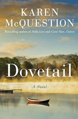 #BookReview Dovetail by Karen McQuestion @KarenMcQuestion @AmazonPub @LUAuthors @ThomasAllenLTD #Dovetail