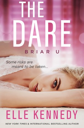 #BookReview #Excerpt The Dare (Briar U #4) by Elle Kennedy @ElleKennedy @ninabocci #TheDare #BriarU