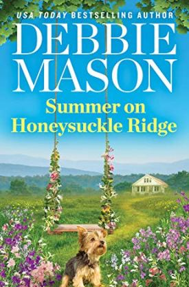 #BookReview Summer on Honeysuckle Ridge (Highland Falls #1) by Debbie Mason @ReadForeverPub @GrandCentralPub #ReadForever #Forever20 #DebbieMason #HighlandFalls