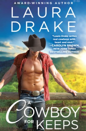 #BookReview A Cowboy for Keeps (Chestnut Creek #3) by Laura Drake @LauraDrakeBooks @readforeverpub @grandcentralpub #ReadForever #Forever20 #LauraDrake #ChestnutCreek