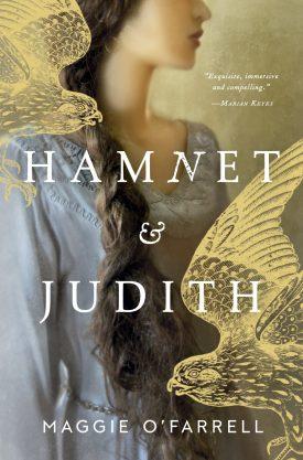 #BookReview Hamnet & Judith by Maggie O'Farrell @KnopfCA @PenguinRandomCA #HamnetandJudith