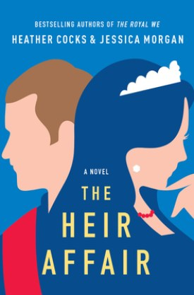 #BookReview #Giveaway The Heir Affair by Heather Cocks & Jessica Morgan @fuggirls @GrandCentralPub #TheHeirAffair #GrandCentralPub