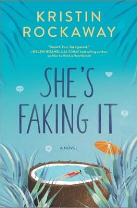 #BookReview She's Faking It by Kristin Rockaway @KristinRockaway @HarlequinBooks @Bookclubbish #ShesFakingIt #KristinRockaway