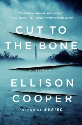 #BookReview Cut to the Bone by Ellison Cooper @ECooperAuthor @MinotaurBooks @StMartinsPress #MinotaurInfluencers #CuttotheBone