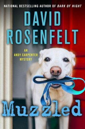 #BookReview Muzzled (Andy Carpenter #21) by David Rosenfelt @MinotaurBooks @StMartinsPress #MinotaurInfluencers #Muzzled