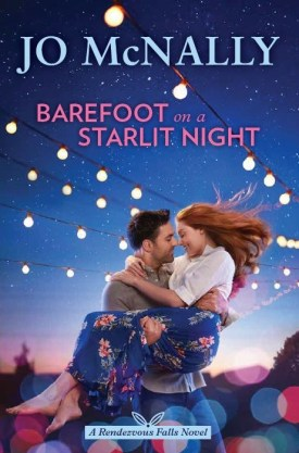 #BookReview Barefoot on a Starlit Night by Jo McNally @JoMcNallyAuthor @HarlequinBooks #JoMcNally #RendezvousFalls
