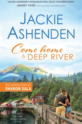 #BookReview Come Home to Deep River by Jackie Ashenden @JackieAshenden @SourcebooksCasa #ComeHometoDeepRiver