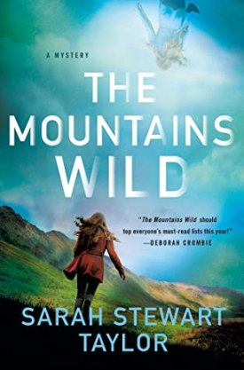 #BookReview The Mountains Wild by Sarah Stewart Taylor @SSTaylorBooks @MinotaurBooks @StMartinsPress #MinotaurInfluencers #TheMountainsWild
