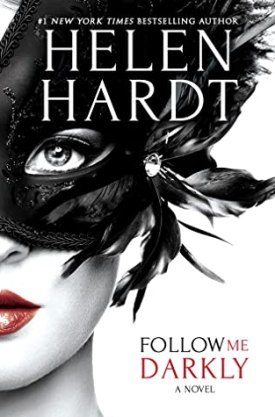 #BookReview Follow Me Darkly by Helen Hardt @HelenHardt @entangledpub #HelenHardt #FollowMe