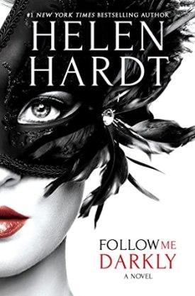 #BookReview Follow Me Darkly by Helen Hardt @HelenHardt @entangledpub #HelenHardt #FollowMe