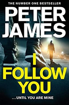 #BookReview I Follow You by Peter James @peterjamesuk @PGCBooks @panmacmillan #IFollowYou #PeterJames #PGCBooks
