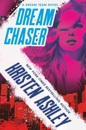 #BookReview Dream Chaser (Dream Team #2) by Kristen Ashley @KristenAshley68 @readforeverpub @grandcentralpub #ReadForever #Forever20 #KristenAshley #DreamTeam