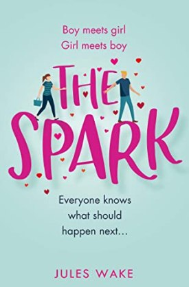 #BookReview #BlogTour The Spark by Jules Wake @Juleswake @0neMoreChapter_ @rararesources #TheSpark #JulesWake