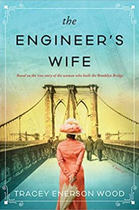#BookReview The Engineer's Wife by Tracey Enerson Wood @TraceyEnerson @Sourcebooks @sbkslandmark #TheEngineersWife #TraceyEnersonWood #bookmarkedbylandmark