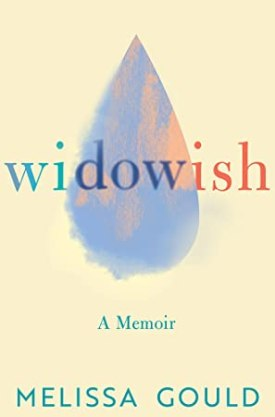 #BookReview Widowish by Melissa Gould @widowishwidow @LittleABooks @AmazonPub #Widowish #MelissaGould #LittleABooks