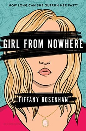 #BookReview Girl From Nowhere by Tiffany Rosenhan @tiffanyrosenhan @uplitreads @bloomsburykids #GirlFromNowhere #TiffanyRosenhan #UplitReads