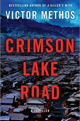 #BookReview Crimson Lake Road (Desert Plains #2) by Victor Methos @AmazonPub #CrimsonLakeRoad #VictorMethos #DesertPlains