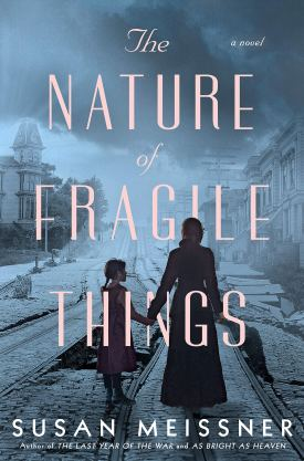 #BookReview The Nature of Fragile Things by Susan Meissner @SusanMeissner @uplitreads @BerkleyPub #TheNatureofFragileThings #SusanMeissner #UplitReads #gifted