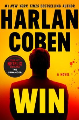 #BookReview #Giveaway Win by Harlan Coben @harlancoben @GrandCentralPub #Win #HarlanCoben #WindsorHorneLockwoodIII #GrandCentralPub