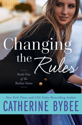 #BookReview Changing the Rules by Catherine Bybee @OverTheRiverPR #ChangingtheRules #RichterSeries #CatherineBybee #OTRPR #Montlake