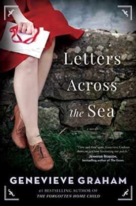#BookReview Letters Across the Sea by Genevieve Graham @GenGrahamAuthor @SimonSchusterCA #LettersAcrosstheSea #GenevieveGraham #CanadianHistory #BattleofHongKong