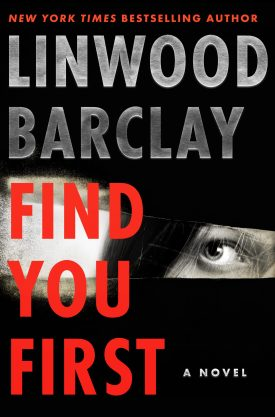 #BookReview Find Your First by Linwood Barclay @linwoodbarclay @harpercollinsca #FindYouFirst #LinwoodBarclay #BooksofHCC