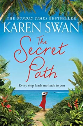 #BookReview The Secret Path by Karen Swan @KarenSwan1 @PGCBooks @panmacmillan #TheSecretPath #KarenSwan
