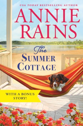 #BookReview The Summer Cottage (Somerset Lake #1) by Annie Rains @AnnieRainsBooks @ReadForeverPub @GrandCentralPub #ReadForever #Forever2021 #AnnieRains #TheSummerCottage #SomersetLakeSeries
