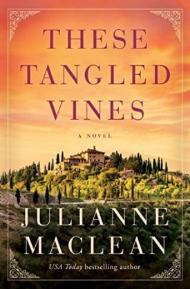 #BookReview These Tangled Vines by Julianne MacLean @AmazonPub @LUAuthors @ThomasAllenLTD #TheseTangledVines #JulianneMacLean #LakeUnion