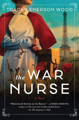 #BookReview The War Nurse by Tracey Enerson Wood @TraceyEnerson @Sourcebooks @sbkslandmark #TheWarNurse #TraceyEnersonWood #bookmarkedbylandmark