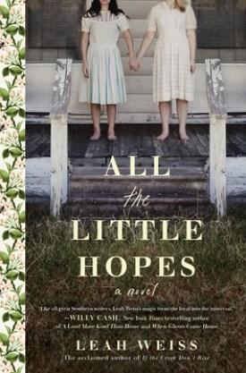 #BookReview All the Little Hopes by Leah Weiss @Sourcebooks @sbkslandmark #AlltheLittleHopes #LeahWeiss #bookmarkedbylandmark
