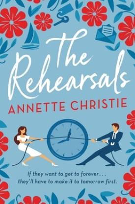 #BookReview The Rehearsals by Annette Christie @MsAnnetteMC @littlebrown @HBGCanada #TheRehearsals #AnnetteChristie