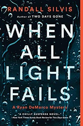 #BookReview When All Light Fails by Randall Silvis @randallsilvis @PPPress #WhenAllLightFails #RandallSilvis #RyanDeMarcoMystery #inkedinpoison