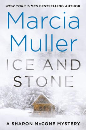 #BookReview Ice and Stone by Marcia Muller @GrandCentralPub #MarciaMuller #IceandStone #SharonMcConeMystery