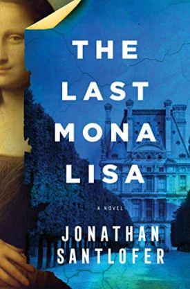 #BookReview The Last Mona Lisa by Jonathan Santlofer @jsantlofer @Sourcebooks @sbkslandmark #TheLastMonaLisa #JonathanSantlofer #bookmarkedbylandmark