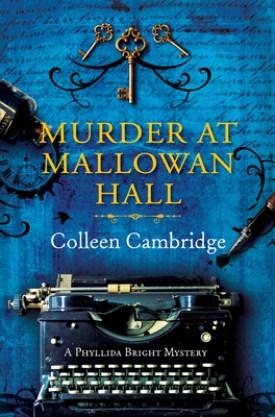 #GuestPost Murder at Mallowan Hall by Colleen Cambridge @colleengleason @KensingtonBooks #MurderatMallowanHall #ColleenCambridge
