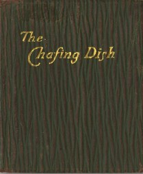 The Tiny Book on the Chafing Dish, 1905