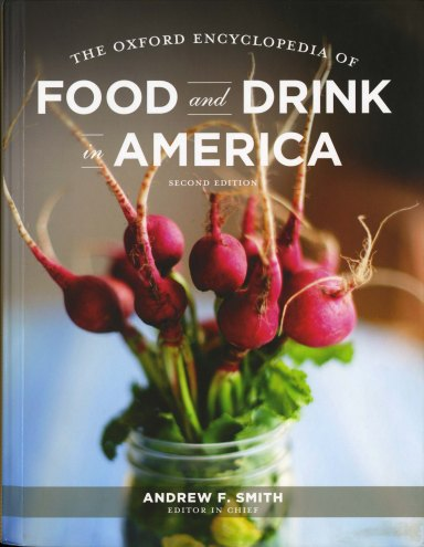The Oxford Encyclopedia of Food and Drink in America, 2013, front cover
