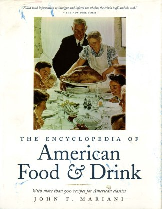 The Encyclopedia of American Food & Drink, 1999, front cover