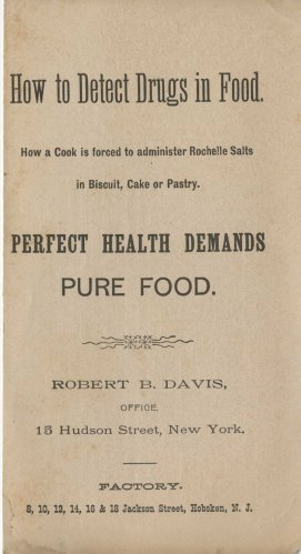 "How to Detect Drugs in Food. Although there isn't a date on this, a note on the back page talks about drugs in baking powder, suggesting it dates to the ""Baking Powder Wars"" of the early 20th century."