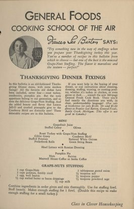 Some are themed around a holiday menu. Note that Barton even manages to get Grape Nuts into Thanksgiving dinner!