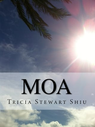 Book Excerpt: Moa By Tricia Stewart