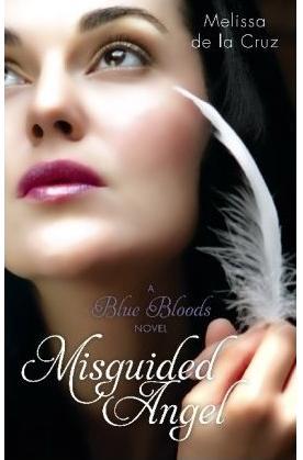 BOOK REVIEW: MISGUIDED ANGEL BY MELISSA DE LA CRUZ