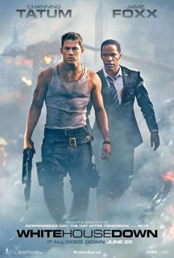 Film Review: White House Down starring Channing Tatum, Jamie Foxx
