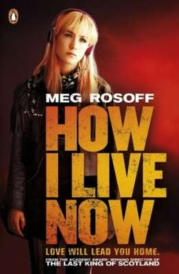 BOOK REVIEW: HOW I LIVE NOW BY MEG ROSOFF