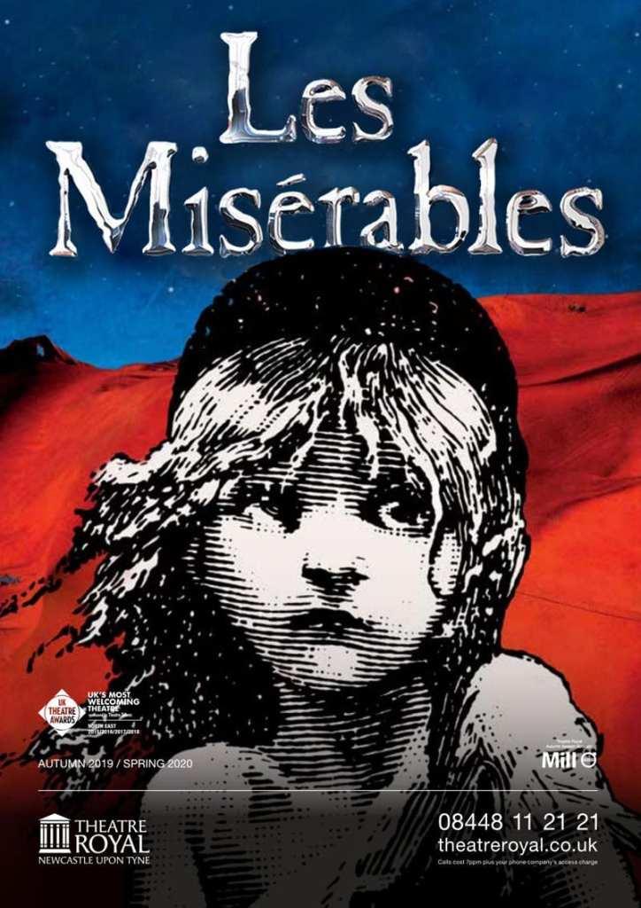 Les miserables - Theatre Royals Newcastle